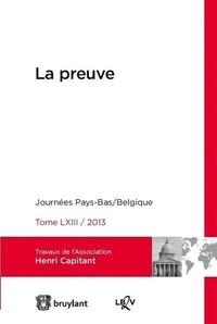 Association Henri Capitant - La preuve - Journées Pays-Bas/Belgique 2013.