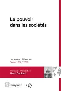Association Henri Capitant - Le pouvoir dans les sociétés - Journées chiliennes 2012.