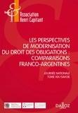 Association Henri Capitant et Philippe Brun - Les perspectives de modernisation du droit des obligations : comparaisons franco-argentines.