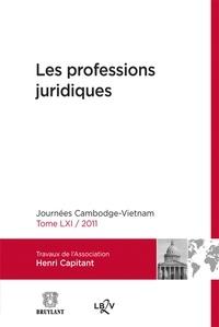 Association Henri Capitant - Les professions juridiques - Journées Cambodge-Vietnam 2011.