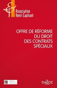Association Henri Capitant - Offre de réforme du droit des contrats spéciaux.