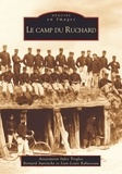 Association Infos Troglos et Bernard Aurenche - Le camp du Ruchard.