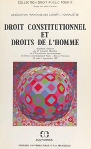 Association internationale de et  IIe congrès mondial de l'Assoc - Droit constitutionnel et droits de l'homme : rapports français.