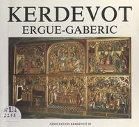 Association Kerdevot 89 et  Collectif - Kerdévot - Livre d'or du cinquième centenaire, 1489-1989.
