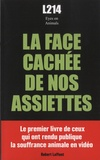 Association L214 - La face cachée de nos assiettes.