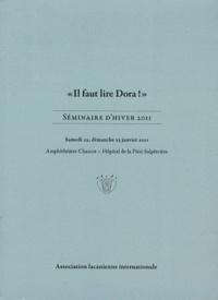 """Association Lacanienne - """"Il faut lire Dora !"""" - Séminaire d'hiver 2011."""