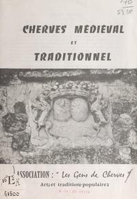 Association les Gens de Cherve - Cherves médiéval et traditionnel.