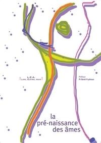 Association Lire Ecrire Agir - La pré-naissance des âmes.
