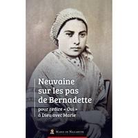 """Association Marie de Nazareth - Neuvaine sur les pas de Bernadette pour redire """"Oui"""" à Dieu avec Marie."""