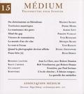 Régis Debray - Médium N° 15, Avril-mai-jui : .