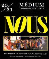 Régis Debray - Médium N° 20/21 - juillet-d : Nous.