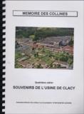 Association Mémoire Collines - Souvenirs de l'usine de Clacy - Quatrième cahier.
