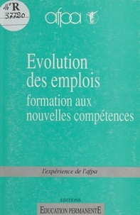 Association nationale pour la - Évolution des emplois, formation aux nouvelles compétences.