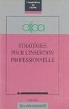 Association nationale pour la - Stratégies pour l'insertion professionnelle : L'Expérience de l'AFPA.