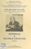 Association nationale pour le et Jacques Chabannes - Hommage à Maurice Genevoix, 1890-1980 - Une jeunesse éclatée : de La Vaux-Marie aux Éparges : août 1914 - avril 1915.