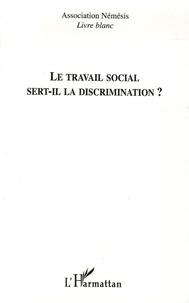 Association Némésis - Le travail social sert-il la discrimination ?.