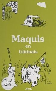 Association pour l'aménagement et  Collectif - Maquis en Gâtinais.
