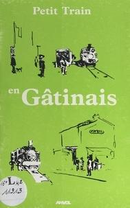 Association pour l'aménagement - Petit train en Gâtinais : vallées de l'Orvanne et du Lunain.