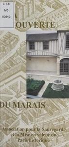Association pour la sauvegarde et Pierre Housieaux - À la découverte du Marais.