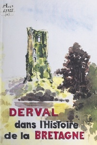 Association pour la sauvegarde et Eugène Aubrée - Derval dans l'histoire de la Bretagne.