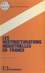 Association pour le développem - Les restructurations industrielles en France.