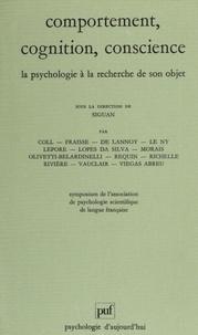 Association Psychologie Scient - Comportement, cognition, conscience - La psychologie à la recherche de son objet, [actes].