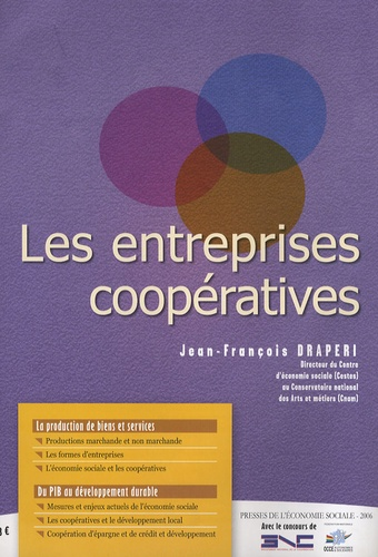 Jean-François Draperi - Les entreprises coopératives.