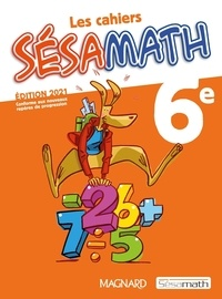 Association Sésamath - Sésamath 6e - Cahier de l'élève.