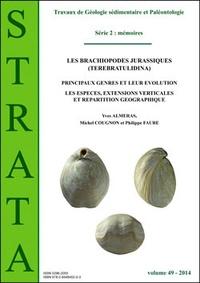 Yves Alméras et Michel Cougnon - Strata N° 49/2014 : Les brachiopodes jurassiques (Terebratulidina) - Principaux genres et leur évolution, les espèces, extensions verticales et répartition géographique.