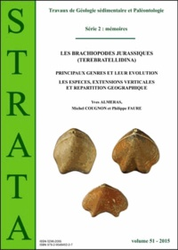 Yves Alméras et Michel Cougnon - Strata N° 51/2015 : Les brachiopodes jurassiques (Terebratellidina) - Principaux genres et leur évolution ; Les espèces, extensions verticales et répartitions géographiques.
