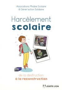 Harcèlement scolaire - De la destruction à la reconstruction.pdf