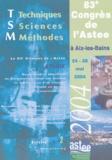 Astee - Techniques Sciences Méthodes N° 2 Février 2004 : 83e Congrès de l'Astee à Aix-les-Bains, 24-28 mai 2004.