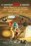 Asterix: Wie Obelix als kleines Kind in den Zaubertrank geplumpst ist.