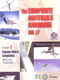 ASTM - The Composite Materials Handbooks Mil 17 - Volume 2, Materials Properties.