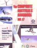 ASTM - The Composites Materials Handbook Mil 17 - Volume 3, Materials, Usage, Design, and Analysis.