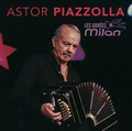 Astor Piazzolla - Les années Milan.