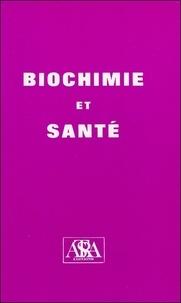 Astra-Bussière - Biochimie et santé.