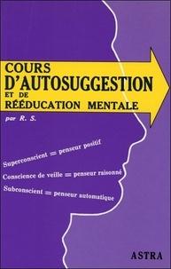 Astra-Bussière - Cours d'autosuggestion et de rééducation mentale.