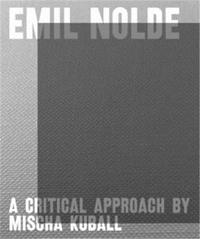 Astrid Becker - Emil Nolde - A critical approach by Mischa Kuball.