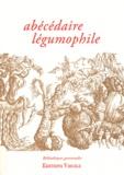 Astrid Bouygues et Jean-Pierre Fournier - Abécédaire légumophile.