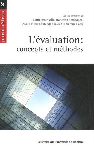 Astrid Brousselle et François Champagne - L'évalutation : concepts et méthodes.