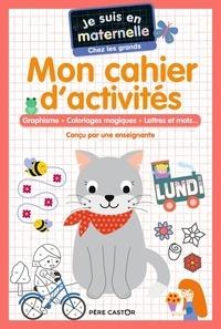 Astrid Chef d'hotel et Gaël Le Neillon - Je suis en maternelle chez les grands - Mon cahier d'activités.