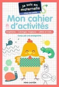 Astrid Chef d'hotel et Gaël Le Neillon - Je suis en maternelle chez les petits - Mon cahier d'activités.