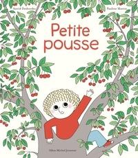 Astrid Desbordes et Pauline Martin - Archibald - Petite Pousse - Une histoire d'Archibald.