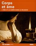 Astrid Desbordes - Coprs et âme - L'âme et le corps dans la religion.