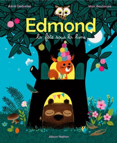 Edmond et ses amis  La fête sous la Lune