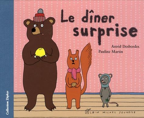 Astrid Desbordes et P Martin - Le dîner surprise.