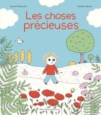 Astrid Desbordes - Les Choses précieuses - Une histoire d'Archibald.