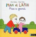 Astrid Desbordes et Pauline Martin - Max a grandi.