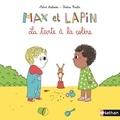 Astrid Desbordes et Pauline Martin - Max et lapin Tome 1 : La tarte à la colère.